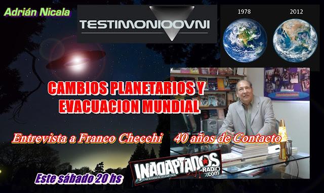 """""""CAMBIOS PLANETARIOS Y EVACUACION OVNI"""" Sábado 20 hs Testimonio OVNI Radio"""