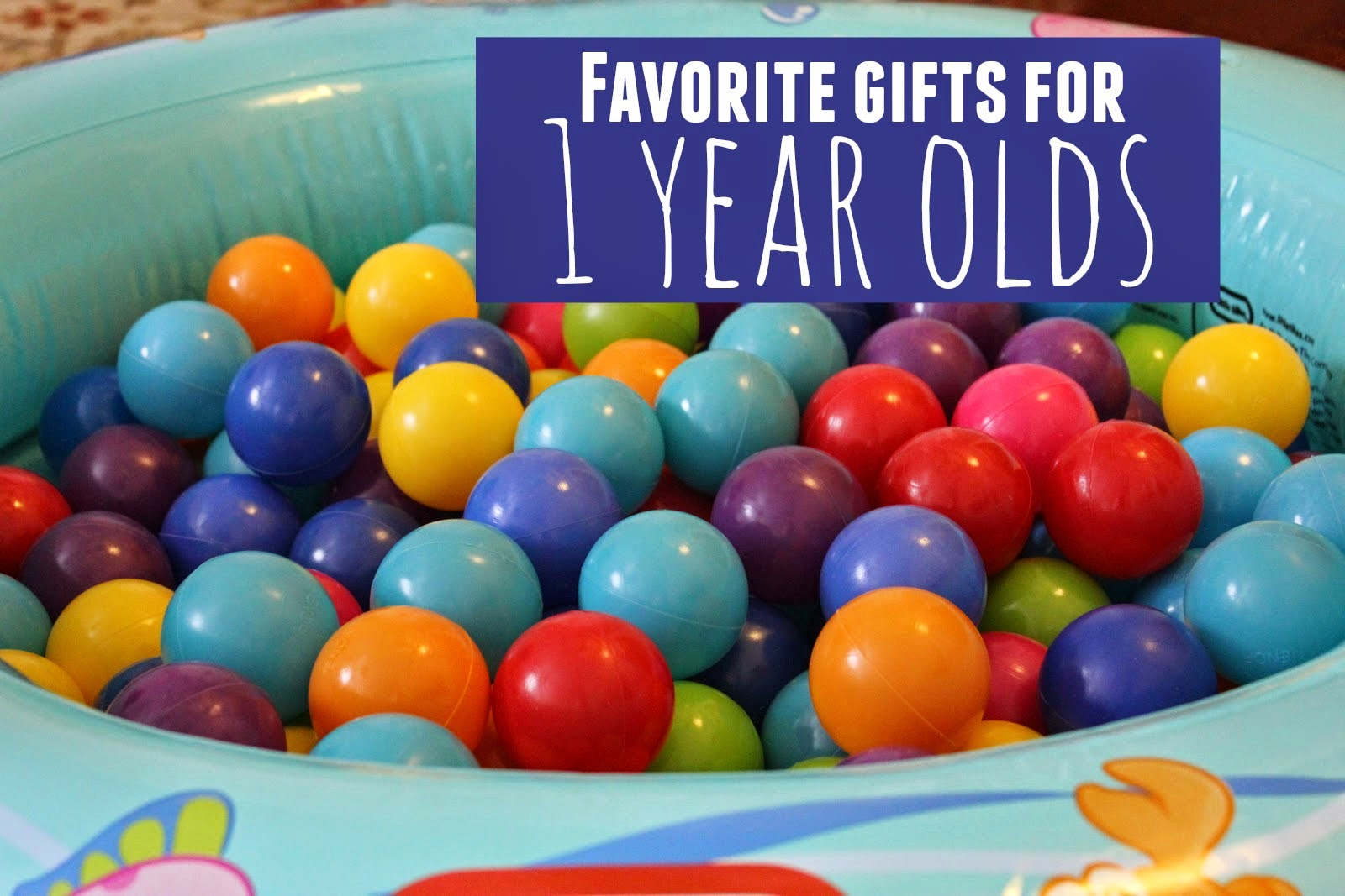 Toddler Approved!: Favorite Gifts For One Year Olds