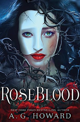 ARC Review: RoseBlood by A.G.Howard