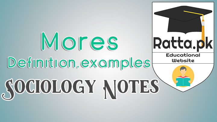 Mores | Definition, Examples of Mores in Society - Ratta pk