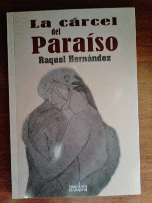 Portada del libro la carcel del paraíso de raquel Hernández