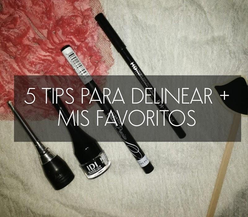 5 TIPS PARA DELINEARTE + MIS FAVORITOS!