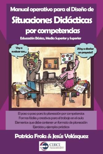 Manual Operativo para el Diseño de Situaciones Didacticas por Competencias