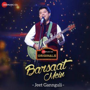 Barsaat – Jeet Gannguli (2018)