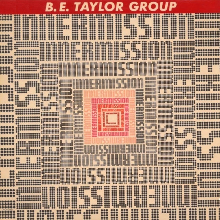 B.E. Taylor Group Innermission 1982 aor melodic rock music blogspot albums bands