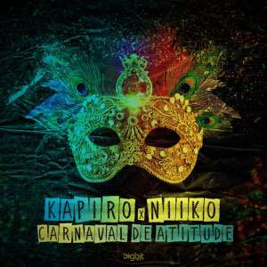 Kapiro & Niiko - Carnaval de Atitude