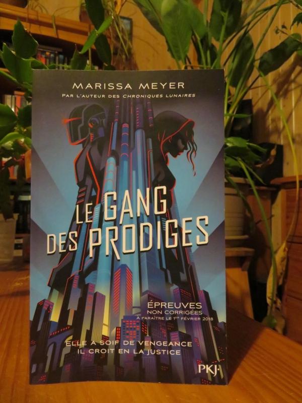 Le Gang Des Prodiges Tome 2 : prodiges, Prodiges,, Marissa, Meyer, Lectures, Mylène