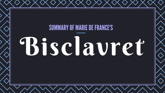 Bisclavret- The Lais of Marie de France- Summary
