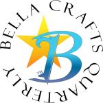 Bella Crafts Quarterly
