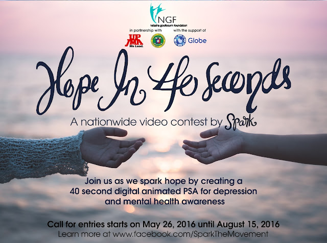 "Natasha Goulbourn Foundation (NGF) in partnership with the Department of Health (DOH) and the UP Junior Marketing Association (UPJMA), and the support of Globe Telecom is launching ""Hope in 40 Seconds"", a 40-seconder animated digital video competition that aims to promote mental health and encourage those suffering from it as well as their loved ones to seek guidance from HOPELINE, NGF's free 24/7 suicide hotline."