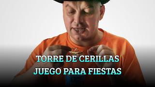 TORRE DE CERILLAS JUEGO PARA FIESTAS