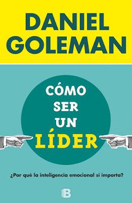 Como ser un líder - Daniel Goleman