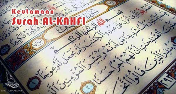 Keutamaan Membaca Surah Al-Kahfi Setiap Jum'at. LUAR BIASA