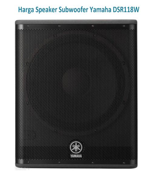 Harga Speaker Subwoofer Yamaha DSR118W