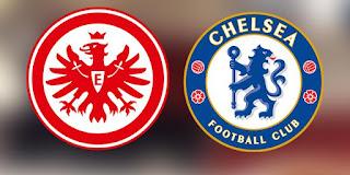 Chelsea - Eintracht Frankfurt maçını canlı izle