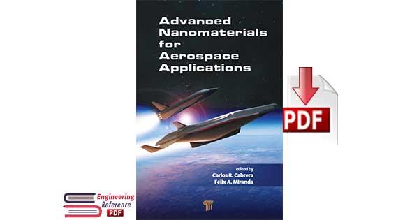 Download Advanced Nanomaterials for Aerospace Applications by Carlos R. Cabrera and Felix A. Miranda pdf