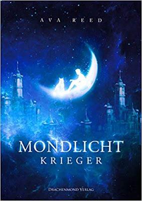 Neuerscheinungen im August 2018 #1 - Mondlichtkrieger von Ava Reed