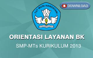 Orientasi Layanan BK SMP/MTs Kurikulum 2013