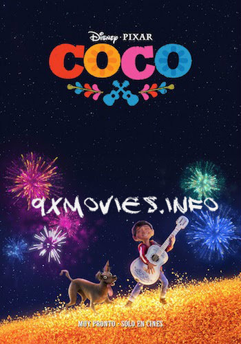 Coco 2017 Hindi Dubbed 300mb Full Download