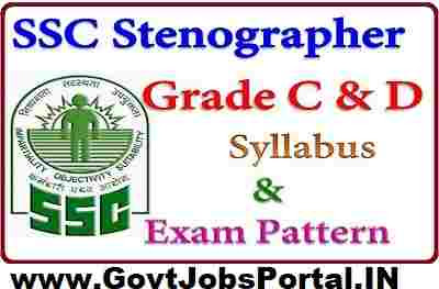 SSC Stenographer Exam complete Exam Pattern and Syllabus