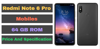 Redmi Note 6 Pro Mobiles Price And Configuration