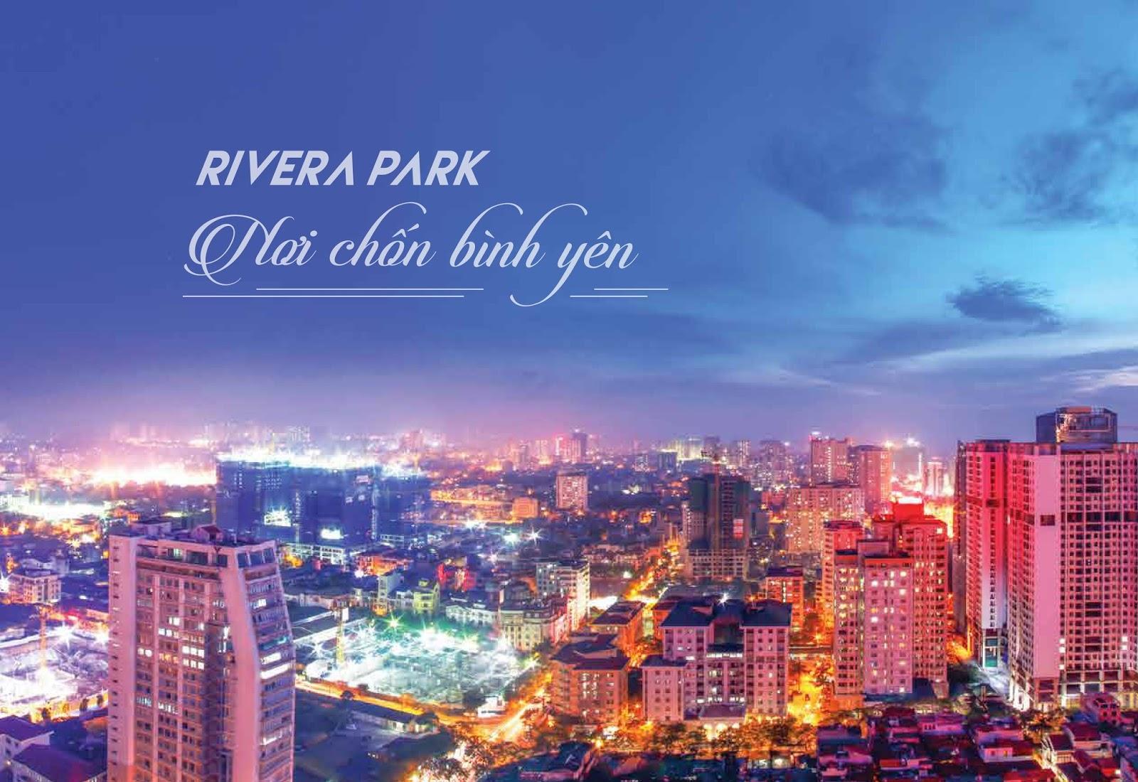 RIVERA PARK 69 VŨ TRỌNG PHỤNG | CĐT LONG GIANG LAND