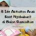 8 Ide Aktivitas Anak Saat Ngabuburit di Bulan Ramadhan
