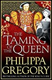 "Best of the author ""The King's Curse"" – The Taming of the Queen £0.99 kindle version ONLY March 11, 2017"