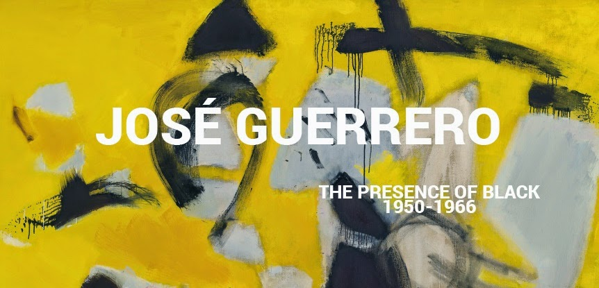 José Guerrero [The Presence of Black, 1950-1966]