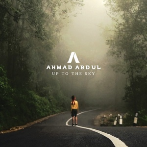 Ahmad Abdul - Up To The Sky