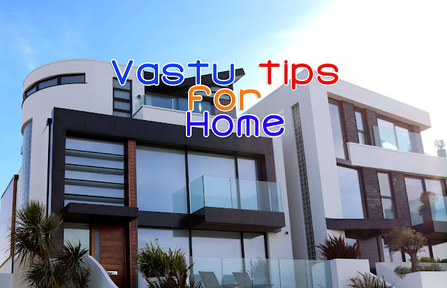 vastu shastra for home in hindi,vastu tips for home in hindi