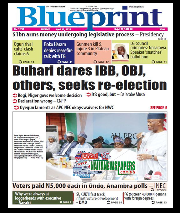 Nigeria newspapers todays the daily trust newspaper headlines 21 below are the headlines found on the blueprint online newspaper for today tuesday 10th april 2018 malvernweather Images