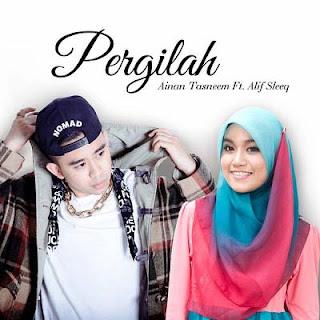 Lirik Lagu Ainan Tasneem feat Alyph SleeQ - Pergilah