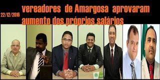 AMARGOSA: No apagar das luzes, vereadores aprovam aumento dos próprios salários