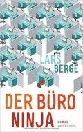 https://www.amazon.de/B%C3%BCro-Ninja-Roman-Lars-Berge/dp/3570585492/ref=as_li_ss_tl?s=books&ie=UTF8&qid=1472196346&sr=1-1&keywords=der+b%C3%BCro+ninja&linkCode=ll1&tag=alleaussarbe-21&linkId=b97abec0a7bc7ffa4be2fe03958eaa96