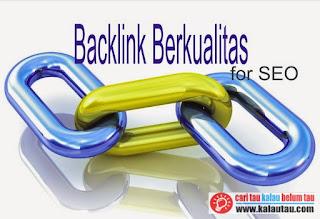 kalautau.com - Cara Mendapatkan Backlink Berkualitas Untuk Situs Anda
