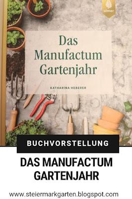 Buchvorstellung-Manufactum-Gartenjahr-Pin-Steiermarkgarten