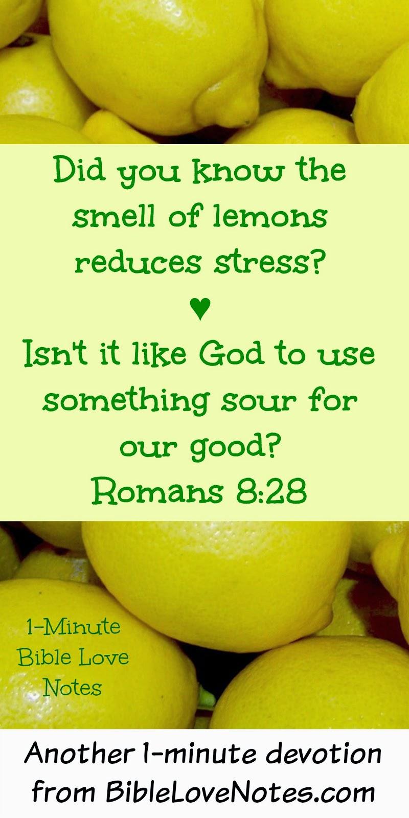 Lemons, Benefits of Lemons, Romans 8:28, God uses something sour for our good
