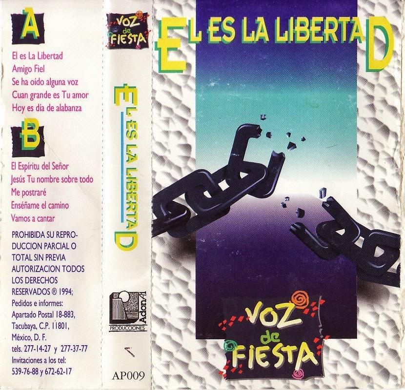 Voz De Fiesta-El Es La Libertad-