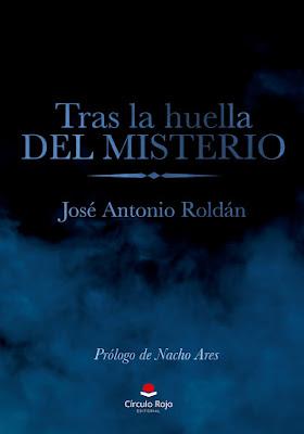 Tras Las Huellas del Misterio-José Antonio Roldán en Clave7