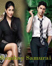 Nawazuddin Siddiqui, Farhan Akhtar, Abhay Deol, Kareena Kapoor Upcoming film Bombay Samurai 2015 Wiki, Poster, Release date, Songs list