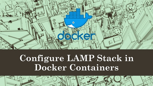 Configure LAMP Stack in Docker Containers