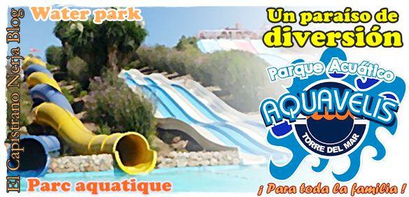 Durante sus vacaciones de verano en El Capistrano, no deje de visitar Aquavelis, el parque acuático de la Costa del Sol Oriental