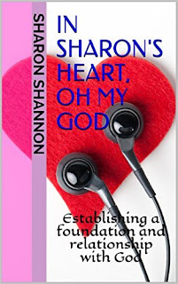 https://www.amazon.com/Sharons-Heart-God-Establishing-relationship-ebook/dp/B01IBVG3XM/ref=sr_1_2?ie=UTF8&qid=1468340329&sr=8-2&keywords=sharon+shannon+oh+my