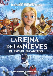 La Reina de las Nieves: El Espejo Encantado (2016