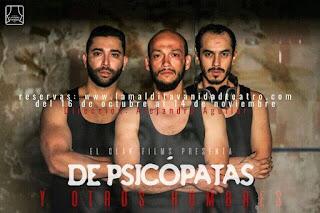 De psicópatas y otros hombres | Teatro La Maldita Vanidad