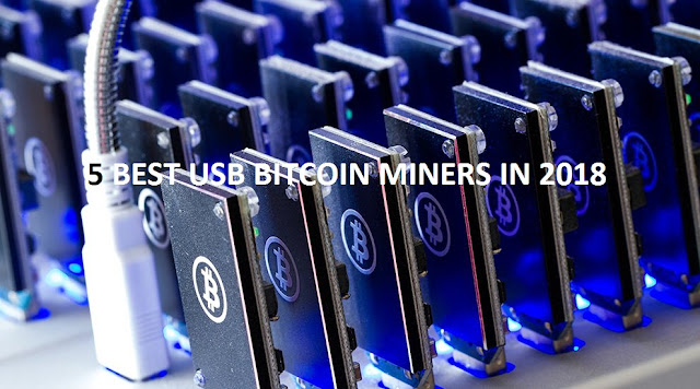 5-best-usb-bitcoin-miners-in-2018
