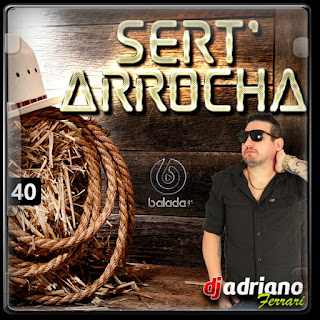 CD SERT´ARROCHA VOL 40