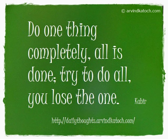 Completely, done, Daily thought, Quote