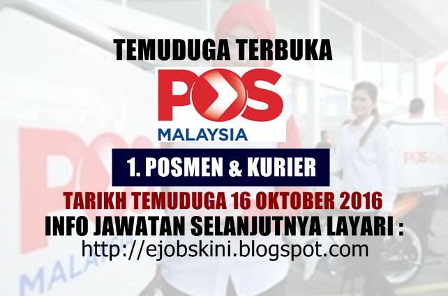 Temuduga Terbuka di Pos Malaysia Berhad Pada 16 Oktober 2016